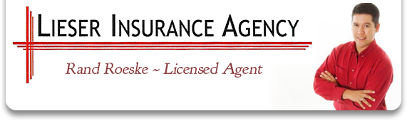 Lieser Insurance Agency | Rand Roeske ~ Licensed Insurance Agent